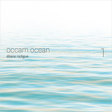 éliane radigue - occam ocean vol. 1